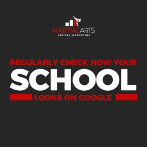 How Does Your Martial Arts School Look on Google? | Martial Arts Digital Marketing